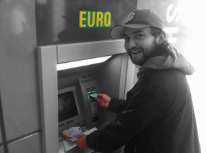 Our best friend the ATM with 300 Euros